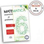 Matematica 2018 - Exercitii si probleme pentru clasa a VI-a - avizat - conform cu noua programa - valabil pentru ambele manuale aprobate de M. E. N.