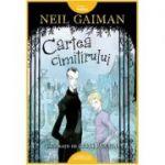 Cartea cimitirului - Neil Gaiman. Ilustratii de Chris Riddell
