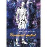 Cavalerul spatial - Stelian Turlea