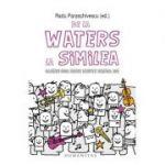 De la Waters la Similea. Oameni cool scriu despre muzica lor - Radu Paraschivescu (coord.)