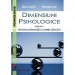 Dimensiuni psihologice implicate in formarea profesionala a cadrelor didactice - Alina Costea