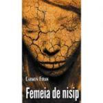 Femeia de nisip - Carmen Firan