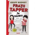 Fratii Tapper in razboi unul impotriva celuilalt - Geoff Rodkey