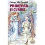 Printesa si Curdie- George MacDonald. Traducere de Doina Silviana Comsa