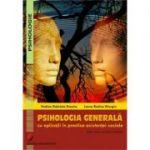 Psihologia generala cu aplicatii in practica asistentei sociale - Rodica Gabriela Enache
