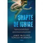 Soapte de iubire - Jamie McGuire. Traducere de Emanuela Ignatoiu-Sora