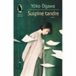 Suspine tandre - Yoko Ogawa. Traducere de Magdalena Ciubancan