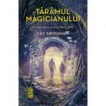 Taramul magicianului (Seria Magicienii, partea a III-a - LEV GROSSMAN - Nemira