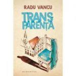 Transparenta - Radu Vancu