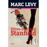 Ultima din clanul Stanfield - Marc Levy. Povestea unui secret de familie tulburator