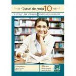 Eseuri de nota 10 - Literatura romana, pregatire pentru bacalaureat - Aurelia Nedelcu