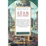 Adam, zeul rosu (paperback) - Robert Ambelain