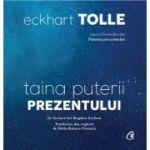 Audiobook. Taina puterii prezentului - Eckhart Tolle