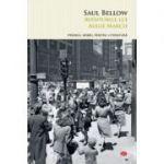 Aventurile lui Augie March - Saul Bellow