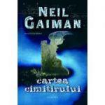 Cartea cimitirului (hardcover) - Neil Gaiman