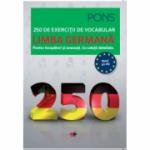 LIMBA GERMANA. 250 de exercitii de vocabular - PONS