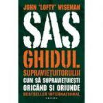 SAS Ghidul supravietuitorului - John Lofty Wiseman