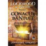 Conacul bantuit. Seria Lockwood si Asociatii vol. 1 - Jonathan Stroud