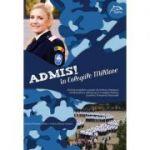ADMIS! in Colegiile Militare - Ghid de pregatire a probei de limba si literatura romana pentru admiterea in Colegiile Militare si pentru Evaluarea Nationala