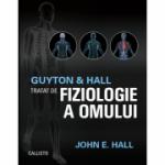 Guyton and Hall. Tratat de fiziologie a omului - John E. Hall Editia a XIII-a