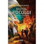 Scutul focului. Trilogia Ahkisului Vol. 1 - Conan Reed