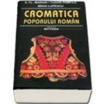 Cromatica poporului roman - Mihai Lupescu