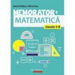 Memorator de matematica pentru clasele V-VIII - Marta Kasa