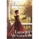Nazuinte spuse in soapta Vol. I (SERIA Plantatia Belle Meade ) - Tamera Alexander