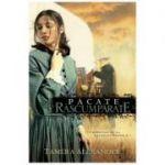 Pacate Rascumparate - Tamera Alexander