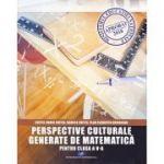 Perspective culturale generate de matematica-pentru clasa a V-a - Costel Dobre Chiteș, Daniela Chiteș, Vlad Florentin Drinceanu