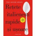Retete italienesti rapide si usoare. The Silver Spoon