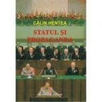 Statul si propaganda - Calin Hentea