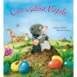 Cine a salvat Pastele - Annette Moser
