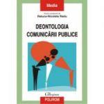 Deontologia comunicarii publice - Raluca-Nicoleta Radu