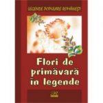 Legende populare romanesti. Flori de primavara in legende