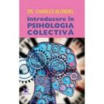 Introducere in psihologia colectiva - Charles Blondel
