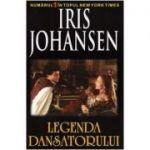 Legenda Dansatorului - Iris Johansen