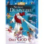 Numai Dumnezeu. Only God - Tanya Luther Agarwal