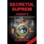 Secretul Suprem volumul 2 - David Icke