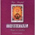 Tarotul - magia in cotidian - Hajo Banzhaf