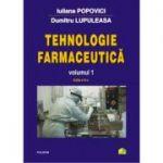 Tehnologie farmaceutica Volumul I - Dumitru Lupuleasa, Iuliana Popovici