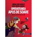 Biroul de investigatii nr. 2. Operatiunea Apus de soare (editie cartonata) - Horst Jørn Lier