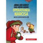 Biroul de investigatii nr. 2. Operatiunea Narcisa (editie cartonata) - Horst Jørn Lier
