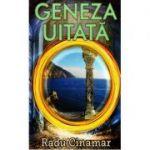 Geneza uitata - Radu Cinamar