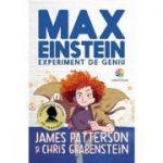 Max Einstein. Experiment de geniu - James Patterson