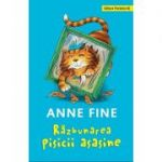 Razbunarea pisicii asasine - Anne Fine (Editie cartonata)