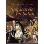 Sub soarele lui Satan - Georges Bernanos