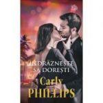 Indrazneste sa doresti - Carly Phillips