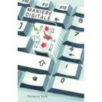 Maniere digitale. Colectia savoir-vivre - Victoria Turk
