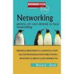 Networking Pentru Cei Care Detesta Networking - Devora Zack